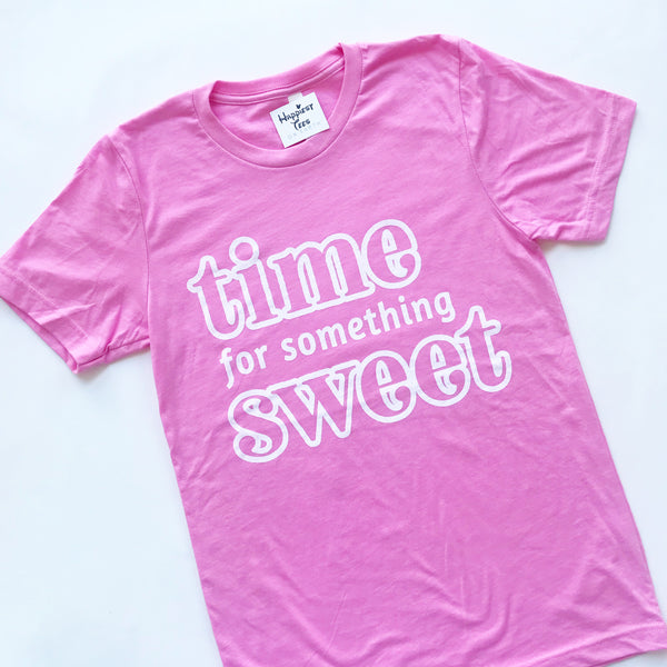 Time for Something Sweet - Bubblegum Pink