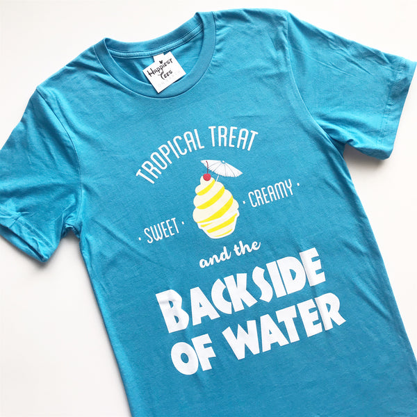 Tropical Treat and the Backside of Water - Tee