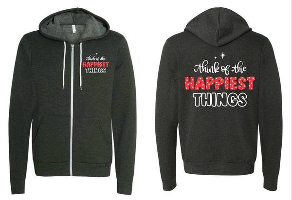 Think of the Happiest Things - Zip Hoodie