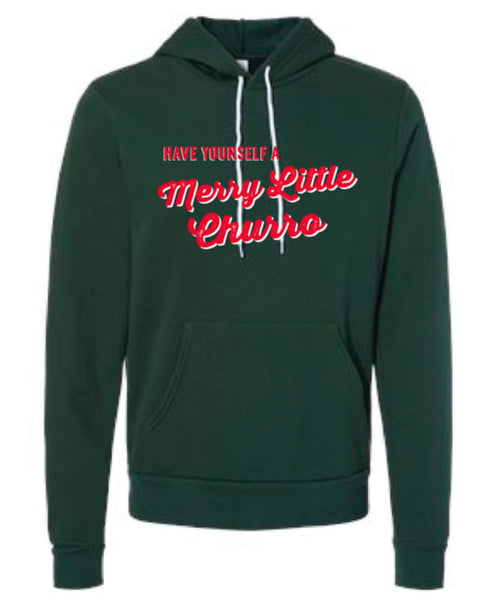 Have Yourself a Merry Little Churro - Cozy Hoodie