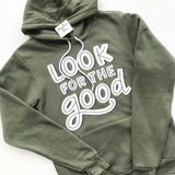 Look for the Good - Hoodie (Gray, Maroon, Green)