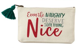 Even The Naughty Deserve Something Nice Zipper Pouch