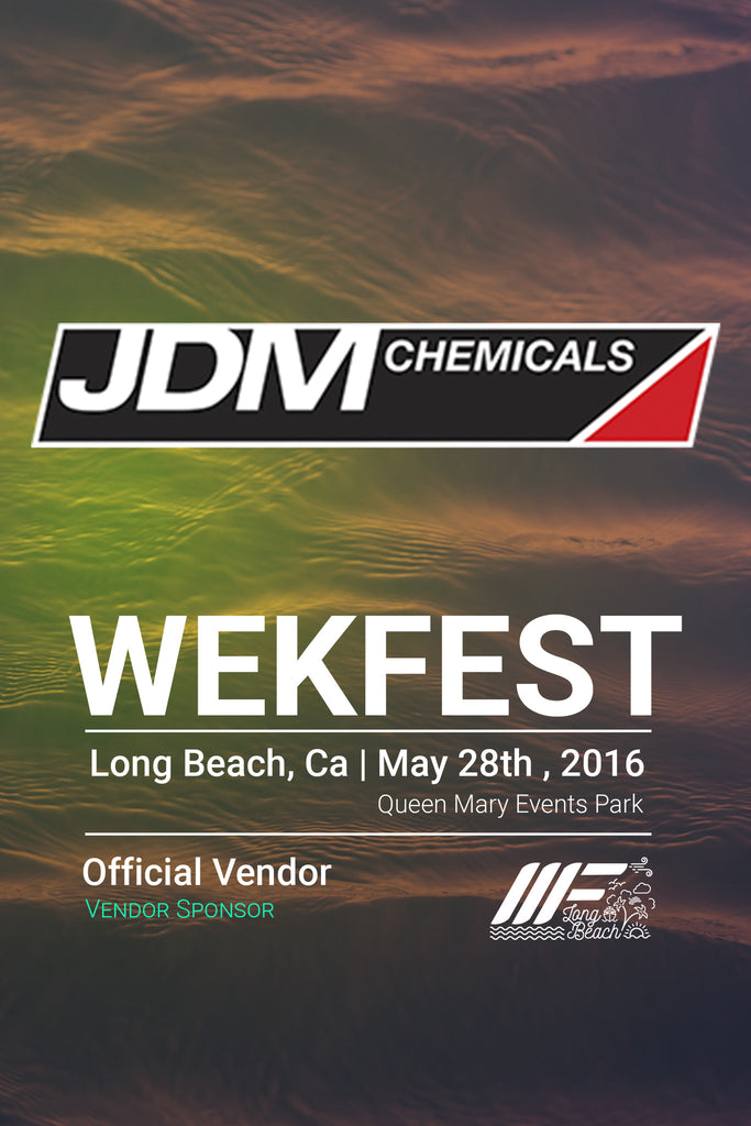 JDM Chemicals at Wekfest Long Beach