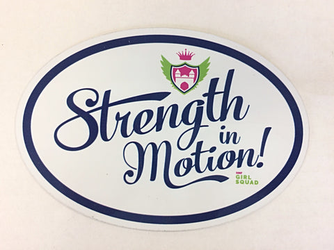Strength in Motion Magnet