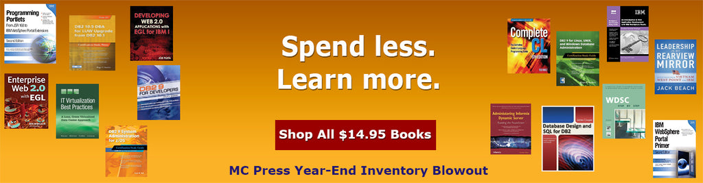 MC Press Year End Inventory Blowout Sale - $14.95 Books