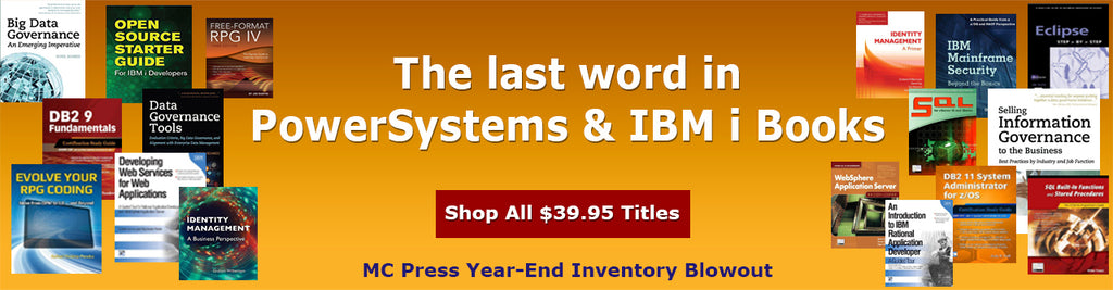MC Press Year End Inventory Blowout Sale - $39.95 Books