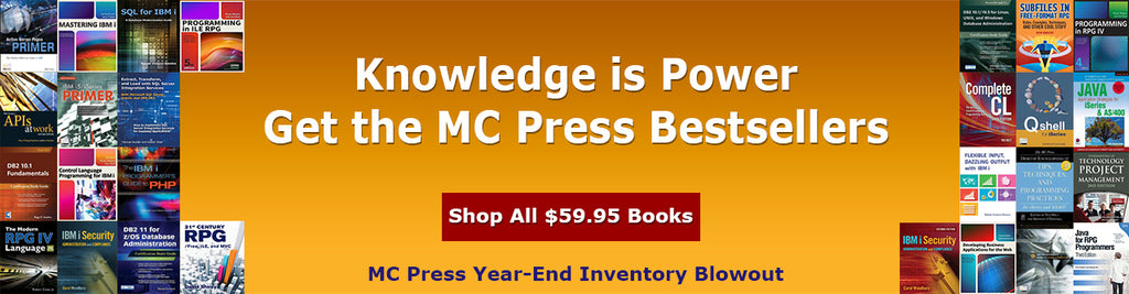 MC Press Year End Inventory Blowout Sale - All $59.95 Books
