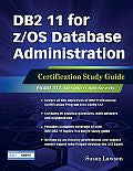 DB2 11 for z/OS Database Administration Certification Study Guide
