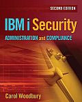 IBM i Security Administration and Compliance, Second Edition