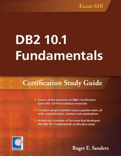 DB2 10.1 Fundamentals (Exam 610)