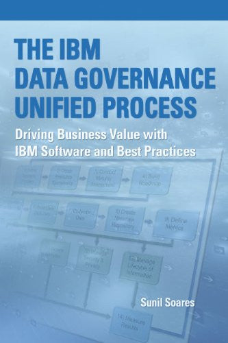 The IBM Data Governance Unified Process Front Cover