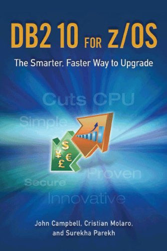 DB2 10 for z/OS: The Smarter, Faster Way to Upgrade Front Cover