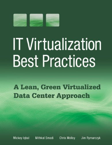 IT Virtualization Best Practices Front Cover