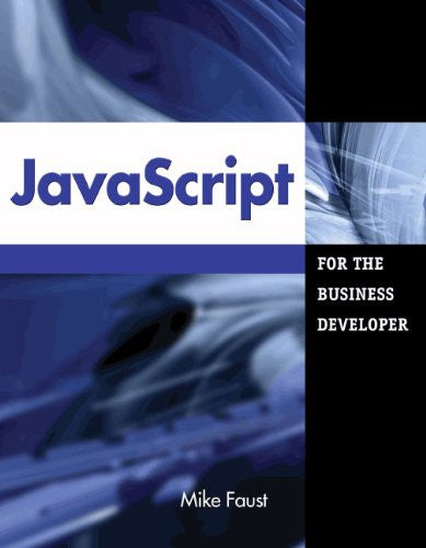 JavaScript for the Business Developer Front Cover