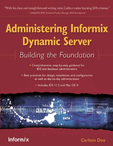 Administering Informix Dynamic Server Front Cover