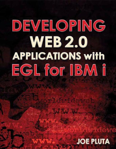 Developing Web 2.0 Applications with EGL for IBM i Front Cover