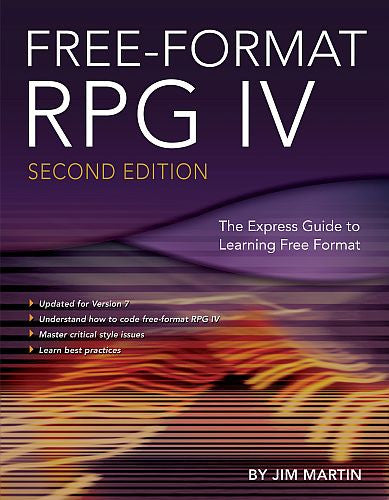 Free-Format RPG IV: Second Edition