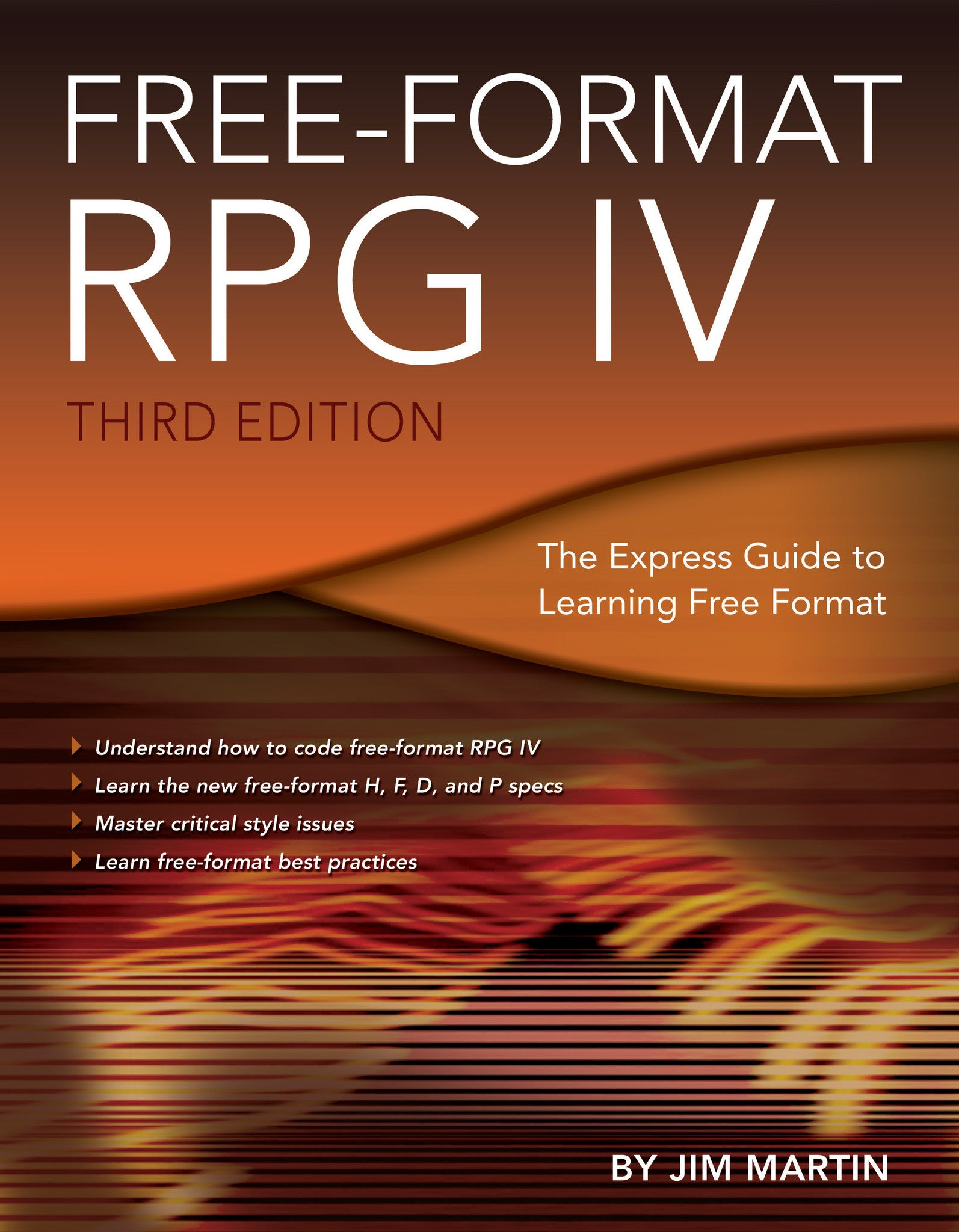 Freeformat Rpg Iv: Third Edition Jim Martin