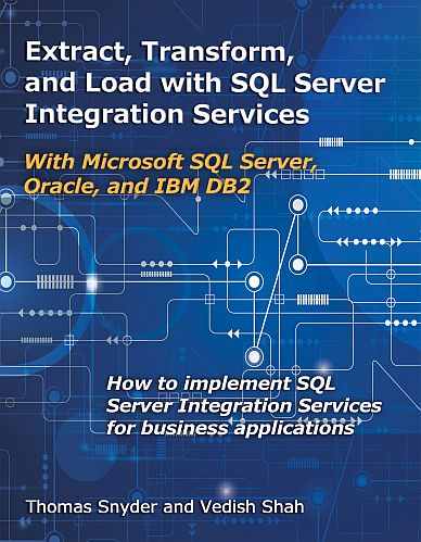 Extract, Transform, and Load with SQL Server Integration Services