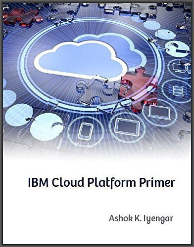 IBM Cloud Platform Primer Front Cover