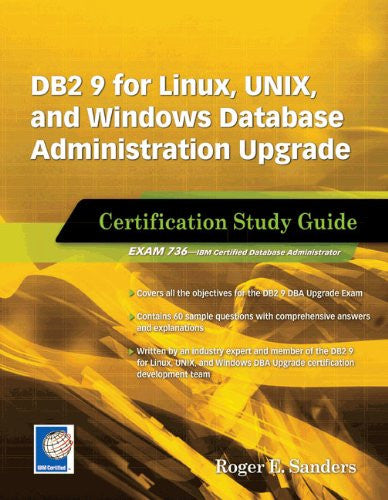 DB2 9 for Linux, UNIX, and Windows Database Administration Upgrade ...