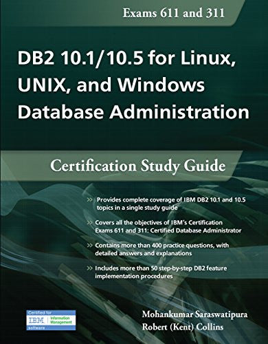 DB2 10.1/10.5 for Linux, UNIX, and Windows Database Administration (Exams 611 and 311): Certification Study Guide Front Cover