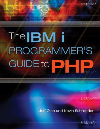The IBM i Programmer's Guide to PHP Front Cover