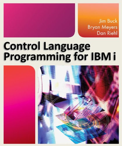Control Language Programming for IBM i Front Cover