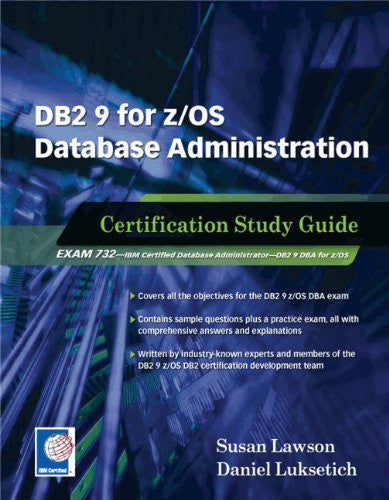 DB2 9 for z/OS Database Administration (Exam 732) Front Cover
