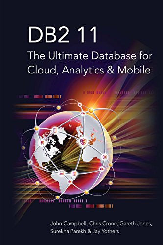 DB2 11: The Ultimate Database for Cloud, Analytics, and Mobile Front Cover
