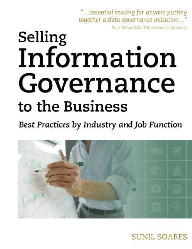 Selling Information Governance to the Business Front Cover