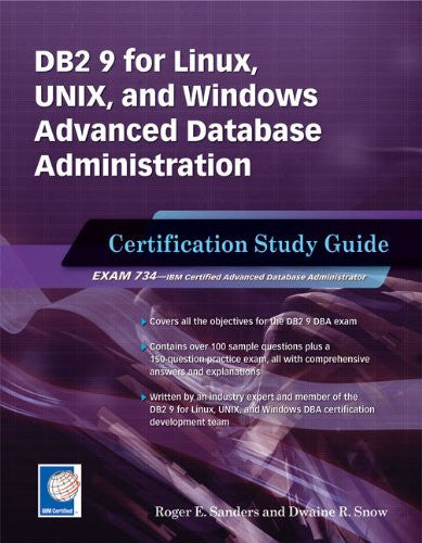 DB2 9 for Linux, UNIX, and Windows Advanced Database Administration (Exam 734) Front Cover