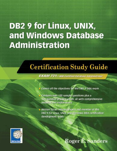 DB2 9 for Linux, UNIX, and Windows Database Administration (Exam 731) Front Cover