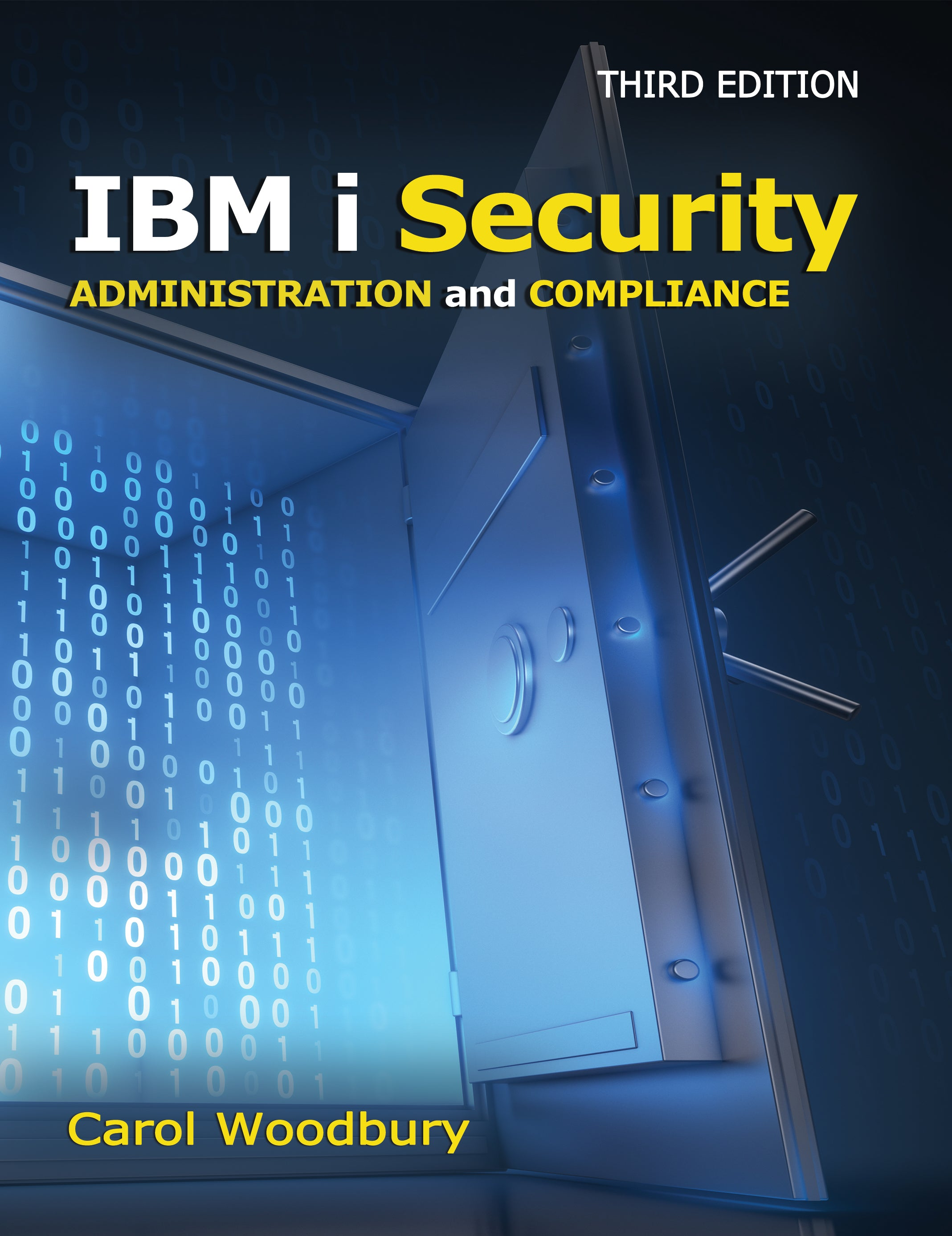 IBM i Security Administration and Compliance: Third Edition