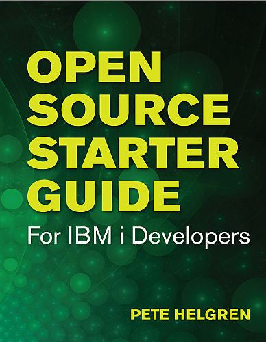 Open Source Starter Guide for IBM i Developers