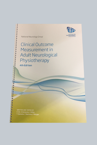 Manual for Clinical Outcome Measurement in Adult Neurological Physiotherapy