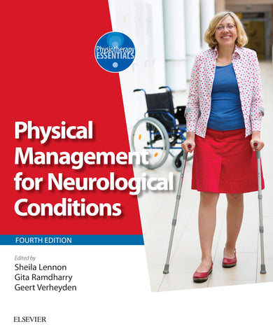 Physical Management for Neurological Conditions - 4th edition.