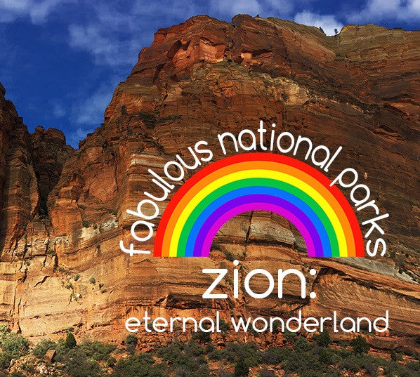 fabulous national parks - zion