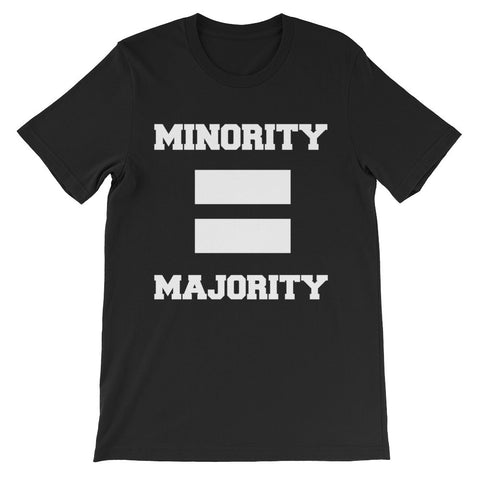 Minority Equals Majority t-shirt