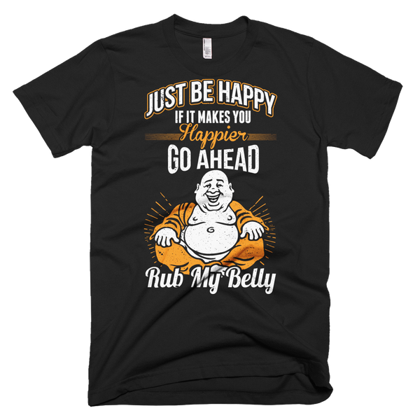 Be Happy Rub My Belly 2