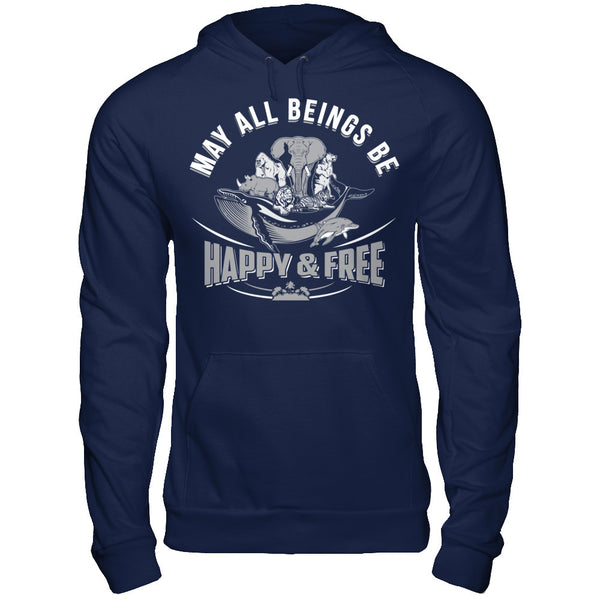 May All Beings Be Happy & Free - Unisex