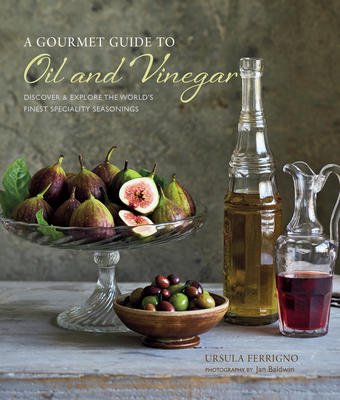 Ferrigno Oil & Vinegar Cookbook