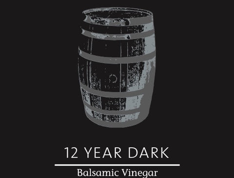 12 Year DARK Balsamic Vinegar