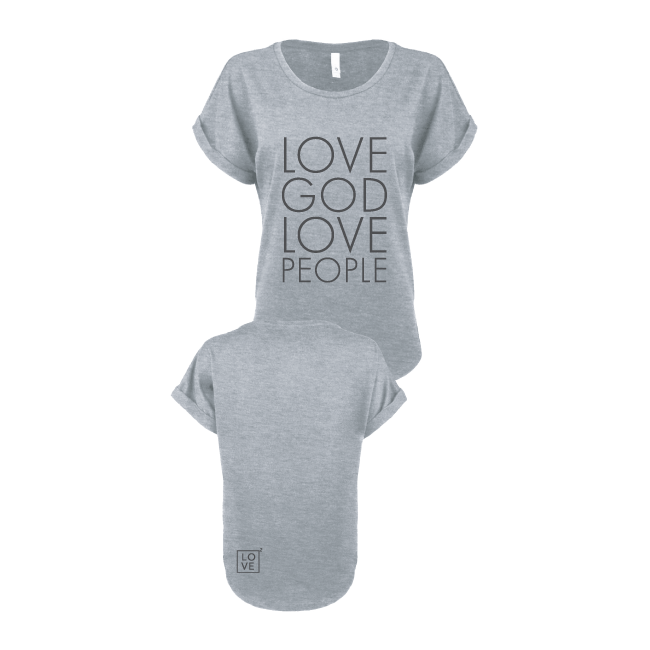 Ladies Love God Love People | Rolled sleeve