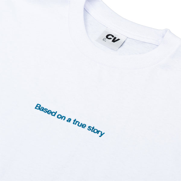 Base On A True Story T-Shirt White