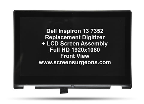 Dell Inspiron 13 7352 Replacement Digitizer - FHD LCD Screen Assembly - Screen Surgeons