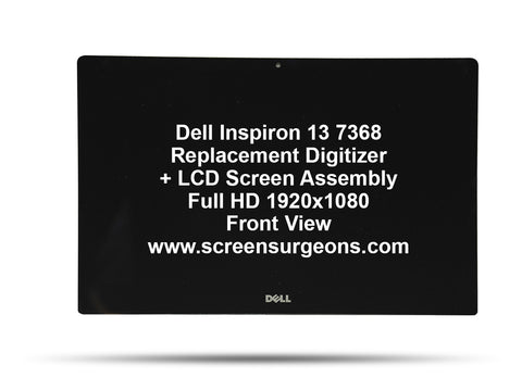 Dell Inspiron 13 7368 Replacement Touchscreen Digitizer - Full HD LCD Screen Assembly - Screen Surgeons