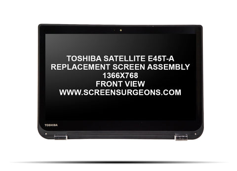 Toshiba Satellite E45T-A Replacement Screen Assembly - Screen Surgeons