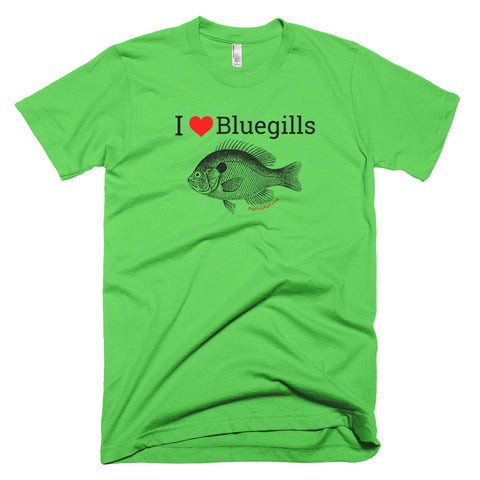 Short-SleeveI love Bluegills T-Shirt