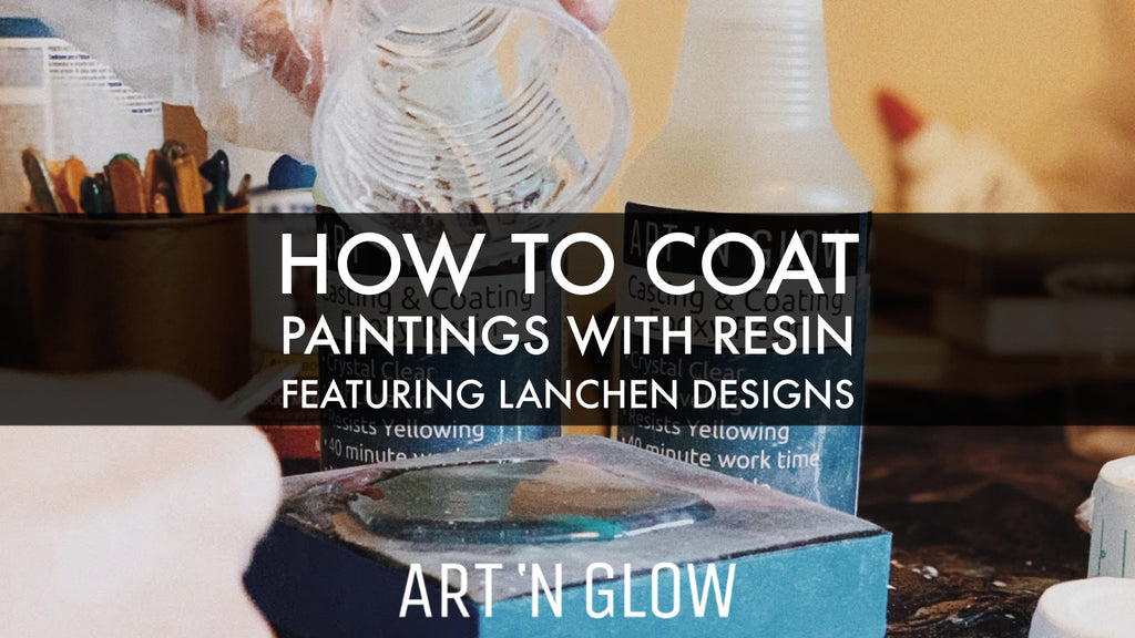 Step by Step Guide: How to Coat Paintings with Resin